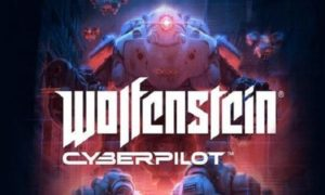 Wolfenstein Cyberpilot game download