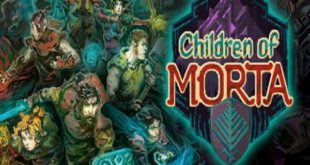 Children of Morta game download