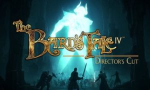 The Bard's Tale IV Director's Cut