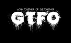 GTFO game
