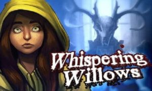 Download Whispering Willows Game