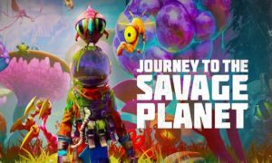 Download Journey To The Savage Planet Game