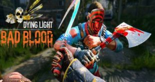 Dying Light Bad Blood Game