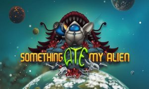 Download Something Ate My Alien Game