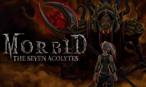 Morbid The Seven Acolytes Game