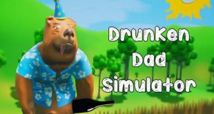 Drunken Dad Simulator Game